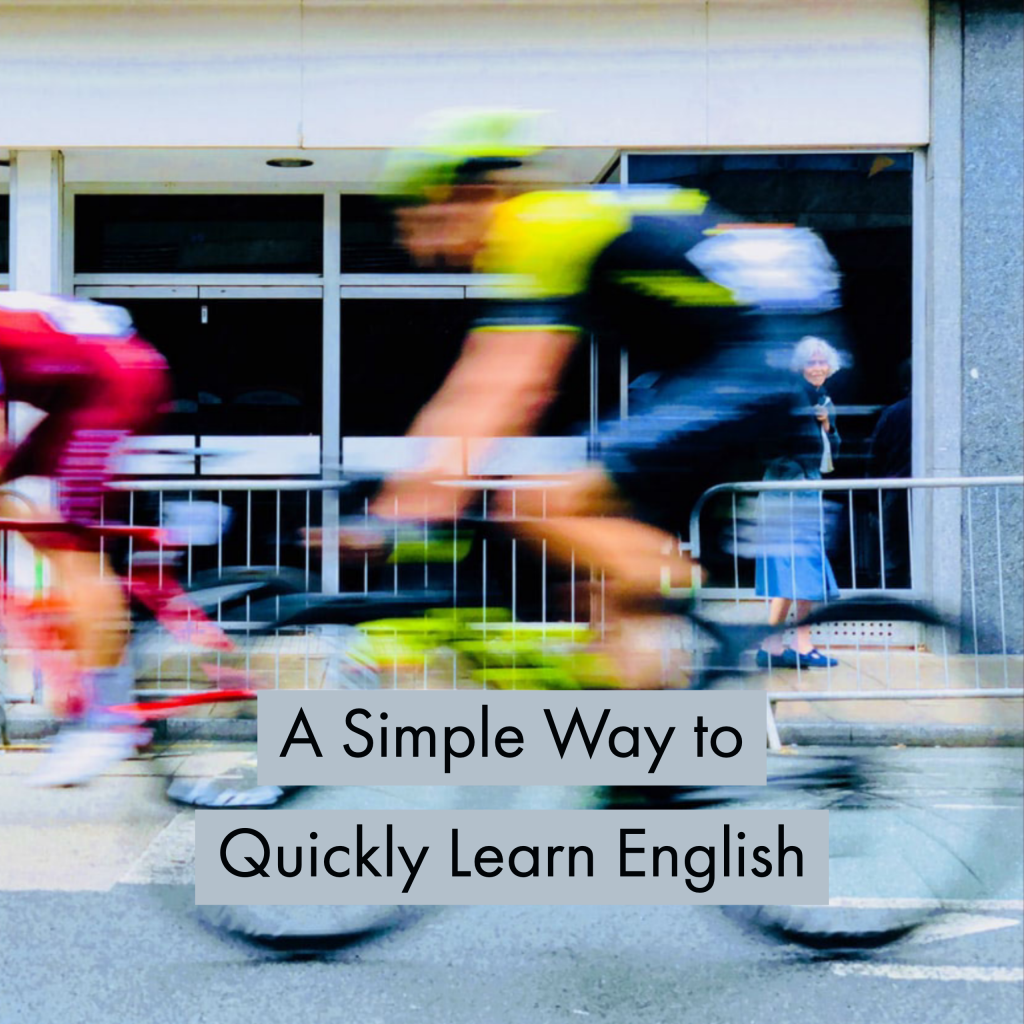 A Simple Way to Quickly Learn English